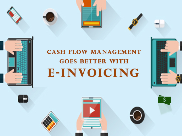 How E-Invoicing Can Help You in Cash Flow Management